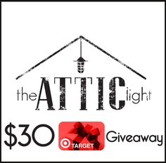 The Attic Light GIVEAWAY! {$30 Gift Card to Target}