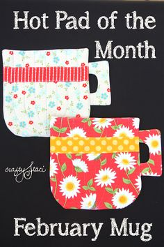 February Hot Pad of the Month - Mug Rug Crafty Staci Mug Rug Patterns, Sewing Patterns Free, Free Sewing, Quilt Patterns, Free Pattern, Apron Patterns, Placemat Patterns, Block Patterns, Hand Sewing
