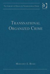 Transnational organized crime / edited by Margaret E. Beare