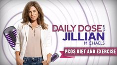 While Jillian's solution is common sense, it's comforting to see her openly discuss her own struggle with PCOS... and there is hope!   Treating PCOS with Diet and Exercise ⎢Daily Dose With Jillian Michaels | Everyday Health