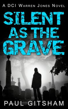 Silent as the Grave (DCI Warren Jones - Book 3):Amazon.co.uk:Kindle Store