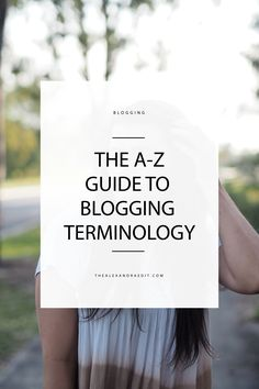 NEW: ALL THE BLOGGING TERMINOLOGY YOU'LL EVER NEED TO KNOW http://thealexandraedit.com/2017/10/all-the-blogging-terminology-youll-ever-need-to-know/?utm_content=buffer589ae&utm_medium=social&utm_source=pinterest.com&utm_campaign=buffer  #BloggingGals #thegirlgang #blogging