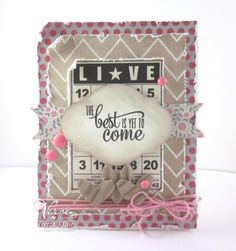LIVE.....The Best Is Yet To Come by va.sunshine - Cards and Paper Crafts at Splitcoaststampers