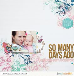 So many day ago created by Anna Kossakovskaya using the Scraptastic Club Rivers and Roads kit