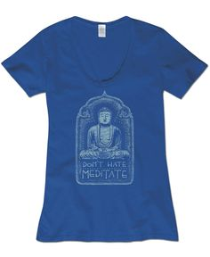 NEW! Don't Hate Meditate Organic T-Shirt