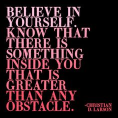 22 Best Inspire Believe In Yourself Images Messages Thinking
