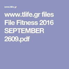 www.tlife.gr files File Fitness 2016 SEPTEMBER 2609.pdf