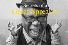 Valuable Top Tips to Help You Become a Better Speaker and Communicator.Key Steps for Public Speaking. Revealing the Secrets of a Great Speaker.