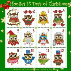 The Hooties wish you a Merry Christmas with this fun sampler. 12 Days of Christmas as interpreted by our funny Hooties! Mini Cross Stitch Pattern: