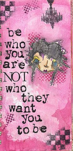 *Be Who You Are Not Who They Want You To Be - #Be #You #Beautiful