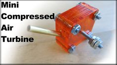 Picture of How to Make a Mini Compressed Air Turbine