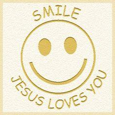 SMILE JESUS LOVES YOU