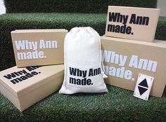 Packaging : Why Ann made.