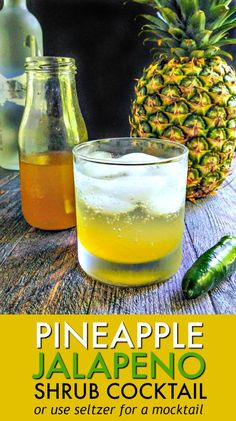 Pineapple Jalapeno Shrub Cocktail This pineapple jalapeño shrub cocktail has the sweetness of pineapple, the heat of jalapeños and the tang of vinegar. Great with seltzer or vodka for a refreshing summer drink. Best Nutrition Food, Health And Nutrition, Shrub Drink, Cocktail Recipes, Cocktails, Alcoholic Beverages, Shrub Recipe, Refreshing Summer Drinks, Fiber Rich Foods