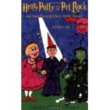Henry Potty and the Pet Rock: An Unauthorized Harry Potter Parody (Paperback)By Valerie Estelle Frankel