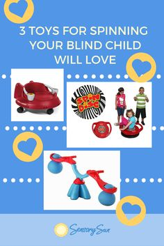 3 Toys for Spinning Your Blind Child Will Love