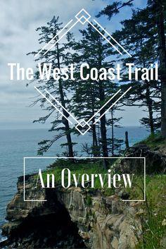 The West Coast Trail is a hike on the southwestern coast of Vancouver… West Coast Trail, Trail Guide, Colorado Hiking, North Cascades, Canoe Trip, Vancouver Island, Canada Travel, Solo Travel, Travel Tips