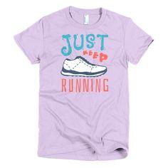 Just Keep Running Women's T-Shirt