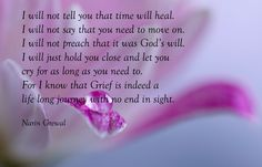 Grief is indeed a lifelong journey with no end in sight... Life without my daughter Kayla :'(