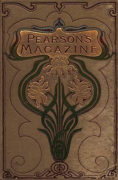 Cover for Pearson's Magazine collection, Jan-June C. Arthur Pearson Ltd. Motifs Art Nouveau, Azulejos Art Nouveau, Art Nouveau Design, Art Deco, Book Cover Art, Book Cover Design, Book Design, Book Art, Vintage Book Covers