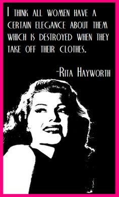 Rita Hayworth on elegant women...