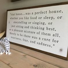 JRR TOLKIEN QUOTE FROM THE FELLOWSHIP OF THE RING | PAINTED DISTRESSED WOODEN WALL DECOR That house was…a perfect house, whether you like food or sleep or story-telling or singing, or just sitting and thinking best, or a pleasant mixture of them all. Merely to be there was a cure for