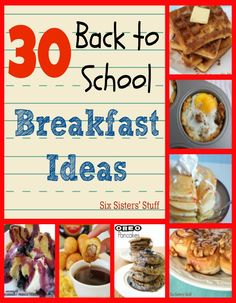 30 Back to School Breakfast Ideas - I am not going back to school, but I am planning on making a few of these (a little lighter on the calories though) for myself. :)