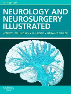 Neurology and Neurosurgery Illustrated 5th Edition PDF