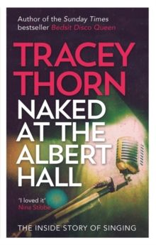 A funny, charming insight into the experience of being a singer from Tracey Thorn,front woman of Everything But The Girl- will have most vocalists nodding their heads in recognition!
