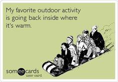 My whole attitude during the winter season