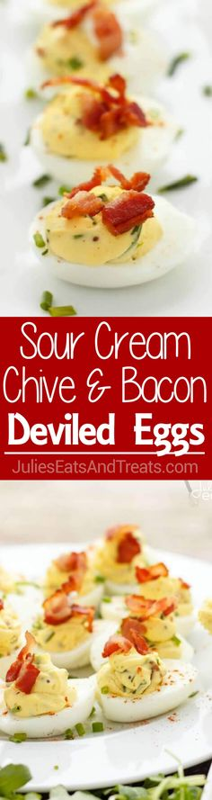 Sour Cream, Chive, and Bacon Deviled Eggs Recipe ~ Creamy Deviled Eggs Loaded with Sour Cream, Chive and Bacon! Perfect Side Dish for the Holiday! ~ https://www.julieseatsandtreats.com