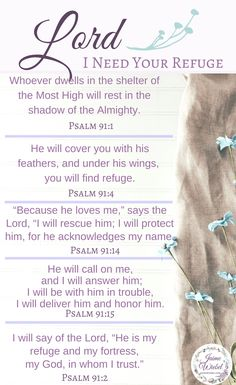 Psalm 91 - 5 Verses when you want to seek shelter and refuge in the Lord Bible Verses For Hard Times, Bible Verses About Strength, Bible Verses About Love, Bible Scriptures, Bible Quotes, Bible Prayers, Faith Quotes, Motivational Quotes, Psalm 91 Prayer