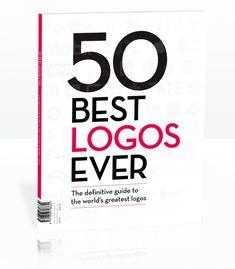 This Book Ranks & Tracks The Evolution Of The '50 Best Logos Ever' - DesignTAXI.com