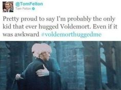 Tom Felton hugging Voldy