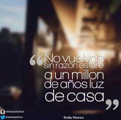 Un millón de años luz/Soda Stereo Soda Stereo, Music Quotes, Music Lyrics, Film Music Books, Save My Life, Music Love, Change Me, Nostalgia, Romantic