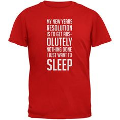 New Years Just Want Sleep Resolution Red Adult T-Shirt