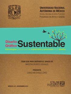Diseño Gráfico Sustentable: Estrategias para el uso de materiales y procesos en el diseño