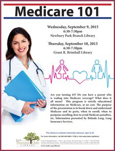 Thousand Oaks Library presents: Medicare 101 on Wednesday, September 2016 at at the Grant R. Brimhall Library in Thousand Oaks and Wednesday, September 2016 at the Newbury Park Library. This program is free and open to the public. Newbury Park, Wednesday, Thursday, Did You Know, Public, Education, Events, September 9, Free