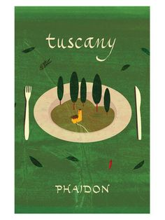 Tuscany by Phaidon on Gilt Home