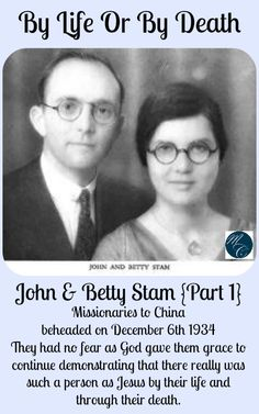Have you heard the story of John & Betty Stam? You need to! It is so inspiring!