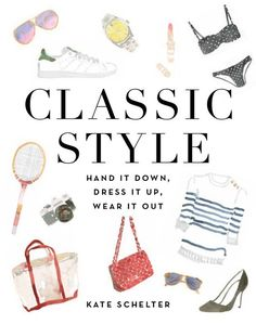towerhousemag: Currently...Waiting for Kate Shelter's book Classic Style to come out at the end of the month!