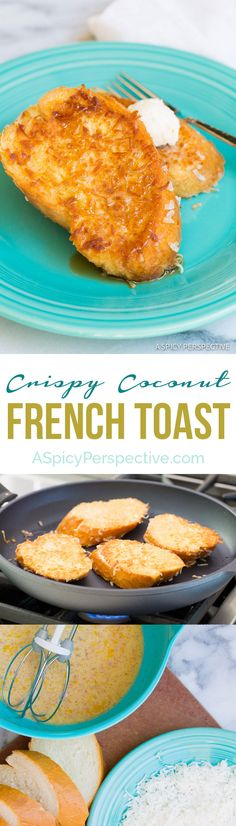 Crispy Decadent Coconut French Toast on ASpicyPerspective.com #coconut