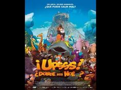 Assistir filme completo e dublado: Opa cadê o Noé? (Upsss donde está Noé?) - O melhor filme de desenho de 2016