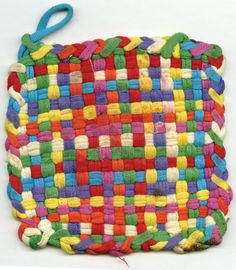 classic potholder (I think my mom still has my old weaving loom from grade school somewhere.)