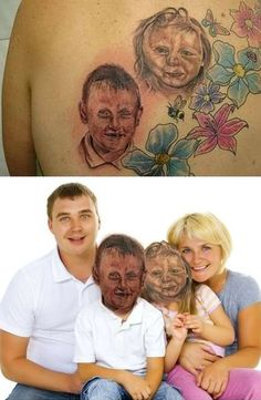 Never judge a tattoo by how bad it looks. You might be insulting someone.