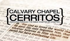 """""""Short-term Missions Miracles"""" today's Sunday morning service at Calvary Chapel Cerritos"""