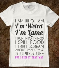 78807855 Supermarket: Weird and Lame from Glamfoxx Shirts #weird #lame #iamwhoiam # funny