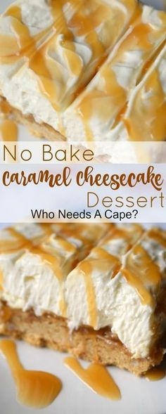Deliciously simple to prepare, you'll love No Bake Caramel Cheesecake Dessert. Light, fluffy and ooey gooey good, this dessert is a winner! desserts caramel No Bake Caramel Cheesecake Dessert - Who Needs A Cape? Brownie Desserts, Oreo Dessert, Mini Desserts, Low Carb Dessert, Birthday Desserts, Cheesecake Desserts, No Bake Desserts, Easy Desserts, Delicious Desserts