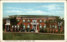 This Is Chamberlain Memorial Hospital In Rockwood Tn What It Looked Like