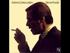 Antonio Carlos Jobim - Stone Flower - Full Album - YouTube